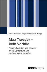 Max Traeger – kein Vorbild