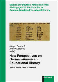 New Perspectives on German-American Educational History