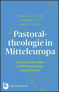 Pastoraltheologie in Mitteleuropa