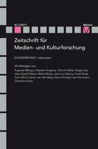 Zeitschrift für Medien- und Kulturforschung, Heft 8/1/2017: Inkarnieren