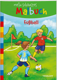 Mein schönstes Malbuch. Fußball