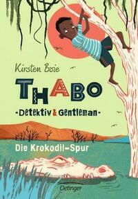 Thabo: Detektiv und Gentleman - Die...