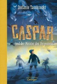 Caspar und der Meister des Vergessens