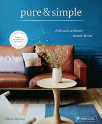 pure & simple: Achtsam wohnen – besser...