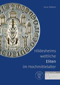 Hildesheims weltliche Eliten im Hochmittelalter