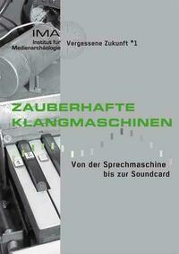 Zauberhafte Klangmaschinen