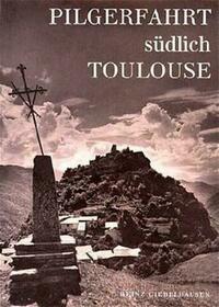 Pilgerfahrt südlich Toulouse