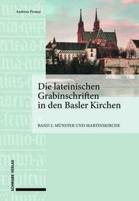 Die lateinischen Grabinschriften in den Basler Kirchen