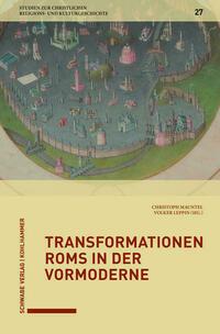 Transformationen Roms in der Vormoderne