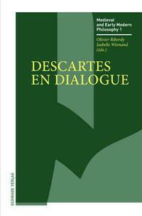Descartes en dialogue