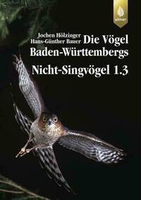 Die Vögel Baden-Württembergs Bd. 2.1.2: Nicht-Singvögel 1.3, Greifvögel