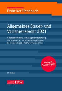 Praktiker-Handbuch Allgemeines Steuer-und Verfahrensrecht 2021