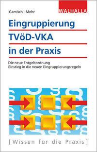 Eingruppierung TVöD-VKA in der Praxis