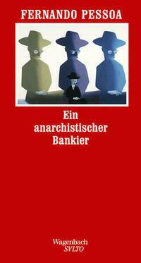Ein anarchistischer Bankier
