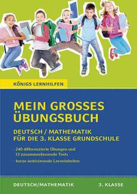 Mein großes Übungsbuch Deutsch & Mathematik...
