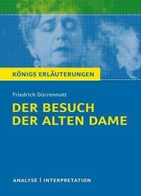 Der Besuch der alten Dame von Friedrich Dürrenmatt.