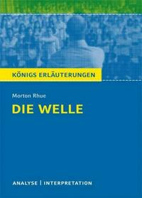 Die Welle - The Wave von Morton Rhue.