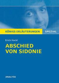 Abschied von Sidonie von Erich Hackl. Königs Erläuterungen Spezial.