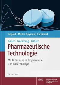 Bauer/Frömming/Führer Pharmazeutische Technologie