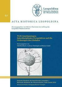 Welt-Anschauungen. Interdisziplinäre Perspektiven auf die Ordnungen des Globalen