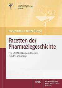 Facetten der Pharmaziegeschichte