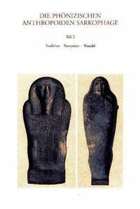 Die phönizischen anthropoiden Sarkophage