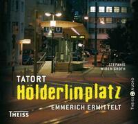 Tatort Hölderlinplatz