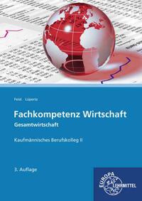 Fachkompetenz Wirtschaft - Gesamtwirtschaft