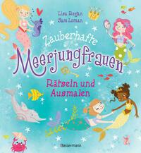 Zauberhafte Meerjungfrauen - Rätseln und Ausmalen. Durchgehend vierfarbig.