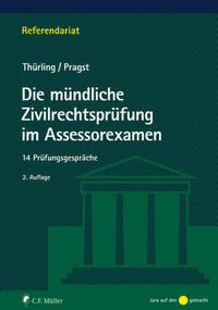 Die mündliche Zivilrechtsprüfung im Assessorexamen