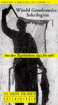 Sakrilegien. Aus den Tagebüchern 1953 bis 1967