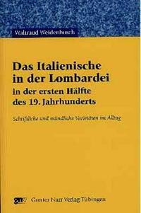 Das Italienische in der Lombardei in der ersten Hälfte des 19. Jahrhunderts
