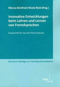 Innovative Entwicklungen beim Lehren und Lernen von Fremdsprachen