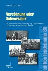 Versöhnung oder Subversion?