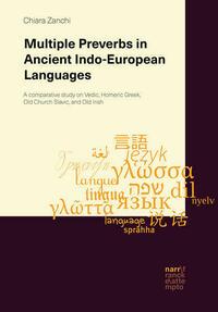 Multiple Preverbs in Ancient Indo-European Languages