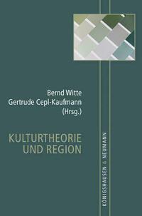 Kulturtheorie und Region