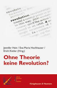 Ohne Theorie keine Revolution?