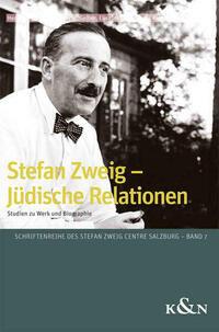 Stefan Zweig - Jüdische Relationen