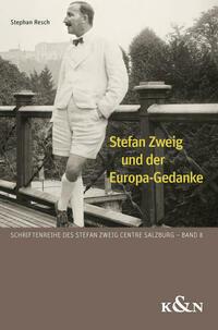 Stefan Zweig und der Europa-Gedanke