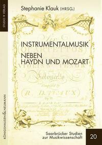 Instrumentalmusik neben Haydn und Mozart
