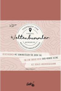 GuideMe TravelMemories Weltenbummler: Reisetagebuch (Selberschreiben/ Abschiedsgeschenk) mit inspirierenden Fragen für jeden Tag (Dumont GuideMe)