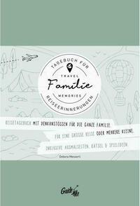 GuideMe TravelMemories Familie: Reisetagebuch zum malen & schreiben mit inspirierenden Fragen für die ganze Familie (Dumont GuideMe)