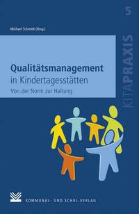 Qualitätsmanagement in Kindertagesstätten