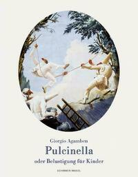 Pulcinella oder Belustigung für Kinder