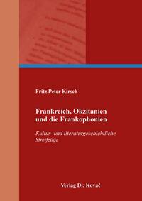 Frankreich, Okzitanien und die Frankophonien