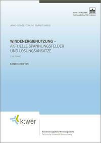 Windenergienutzung – aktuelle Spannungsfelder und Lösungsansätze