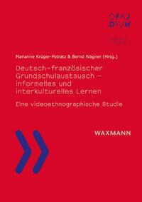 Deutsch-französischer Grundschulaustausch – informelles und interkulturelles Lernen