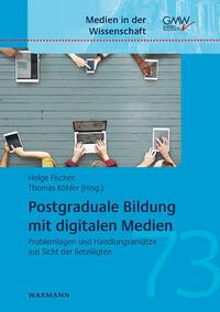 Postgraduale Bildung mit digitalen Medien