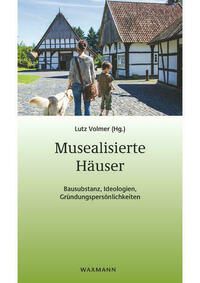 Musealisierte Häuser