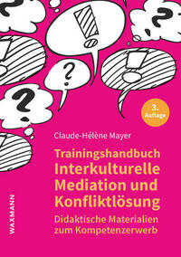 Trainingshandbuch Interkulturelle Mediation und Konfliktlösung